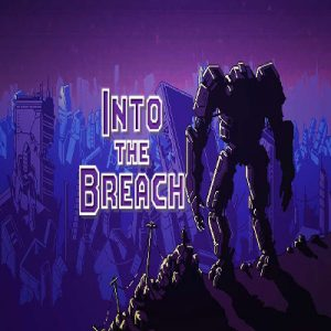 بازی Into the Breach
